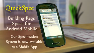 QuickSpec - Android Mobile App for Building Regs Specs